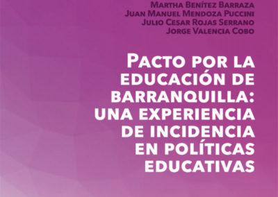 Pacto por la educación de Barranquilla: una experiencia de incidencia en políticas educativas
