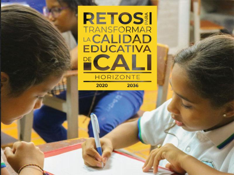 Retos para transformar la calidad educativa de Cali