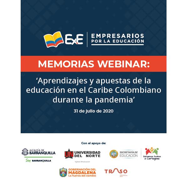 Memorias Webinar: 'Aprendizajes y apuestas de la educación en el Caribe Colombiano durante la pandemia'