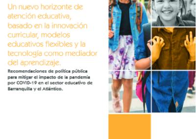 Un nuevo horizonte de atención educativa, basado en la innovación curricular, modelos educativos flexibles y la tecnología como mediador del aprendizaje.